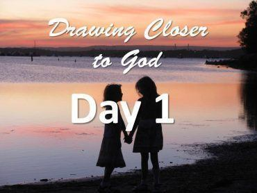 Our God - Drawing Closer to God - Day 1